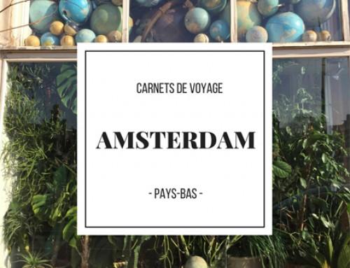 AMSTERDAM – Carnet de voyage